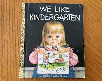 We Like Kindergarten GOLDEN BOOK       1965 First Edition #552  Eloise Wilkin Illustrated