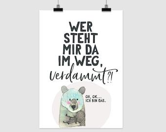 """fine-art print """"Wer steht mir da im Weg?"""""""