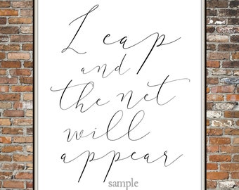 LEAP and the NET Will APPEAR, Quote, Saying, Wall Art, Print, Home Decor, Frugal Decor, Print at Home, Faith