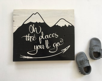 Wooden Sign, Oh the Places You'll go, Nursery Decor, Rustic Sign, Home Decor, Baby wall art