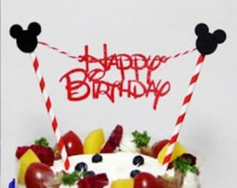 Mickey Cake Topper with Paper Straws Happy Birthday