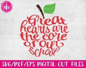 Great Hearts are the Core Apple, SVG, DXF, EPS, Cut File, School, Appreciation, Kindergarten, Preschool, Classroom. Silhouette, Cricut
