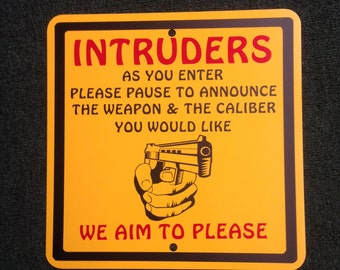 Intruders Beware Trespassers 2nd Amendment Warning Metal Sign 12 inches tall by 12 inches wide