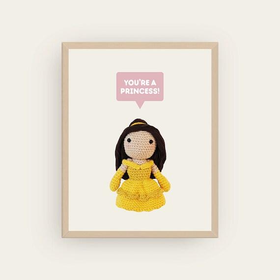 Belle: You're a Princess! Amigurumis Prints.