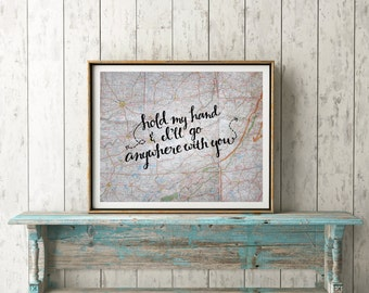 Valentines Gifts Travel Prints - Love Gift for Boyfriend Map Print - Love Quote Prints Romantic Prints Valentines Day Gift for Husband