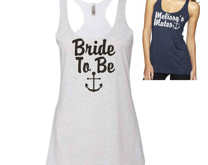 Bride To Be Anchor Tank top , Nautical Bride Tank , Flowy , loose fit , soft bridal tank top , womens bride tee , bachelroette shirts ,