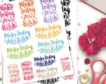 Make Today Your Bitch Watercolour Planner Stickers | Life Planner  Floral | Inspire | Brush Script Lettering | Motivational | Inspirational