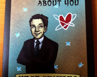 Science Valentine greeting card - Werner Heisenberg