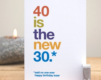 Funny 40th Birthday Card - 40 Birthday Card - Funny 40 - Sarcastic 40th Card - Rude 40th Card - Witty 40th Birthday Card - FREE UK DELIVERY