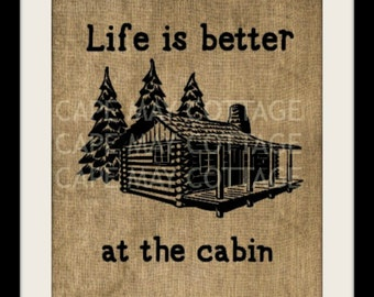 Burlap Art, Life is Better at the Cabin