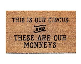This is our Circus Doormat - Dog Doormat - Funny Doormat - Funny Doormats - Welcome Mat - Zoo Doormat - Funny Mat - Kids Doormat - Dog Mat