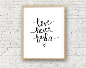 Printable Wall Art Prints, Instant Download Printable Art, Digital, Love Never Fails, 8x10