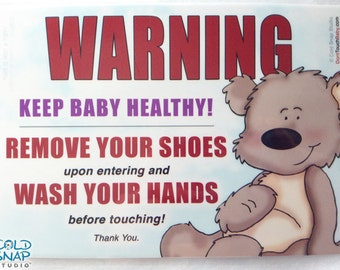 Remove Your Shoes and Wash Your Hands Sign for New Baby Visitors, Teddy Bear - Great Baby Shower Gift
