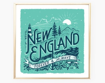 New England Forever & Always • art print / poster / wall decor