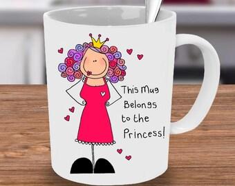 Princess Mug, Princess, Gift for her, Princess, Princess Coffee Cup, Unique Mug, Custom Mug, Cute Mug, Mug for her, Princess Gift, Girls Mug