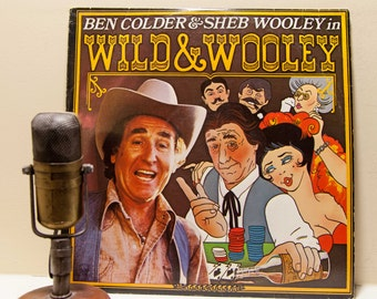 "Sheb Wooley (with alter ego Ben Colder) Vinyl Record Album 1960s Country Western Comedy 2LP, ""Wild & Wooley""(late 1970s Lakeshore records)"