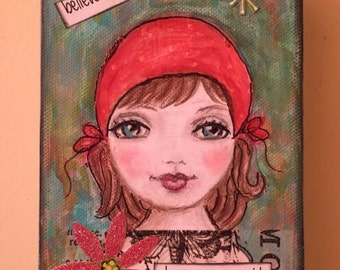 "Keep your sparkle-Belive in yourself-original girl painting on 1  1/2"" thick canvas."
