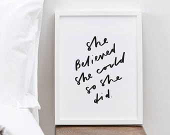 She Believed She Could Typography Print - Motivational Quote Print - Positive Quote - Hand Lettered Print - Positive Print - Gift For Her