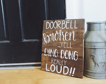 Doorbell Broken Sign