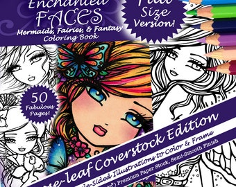 NEW Adult All Ages Fantasy Coloring Pages Book Enchanted Faces FULL SIZE (Coverstock Version) Mermaid Fairy Art by Hannah Lynn
