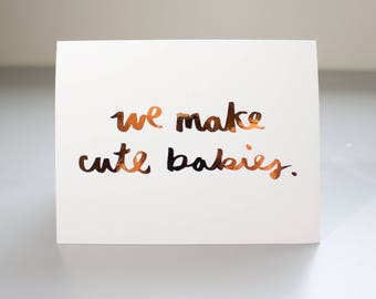 New Baby Card / Real Copper Foil / First Baby Card / Baby Shower Card / Funny Greeting Card / Real Foil Quote / Copper Foil Card