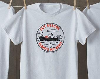 Pet Rescue Floats My Boat Tshirt