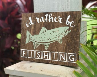 I'd rather be fishing | fishing | dad gift | husband gift | brother gift | son gift | fisherman | step dad gift | gifts for dad | office art