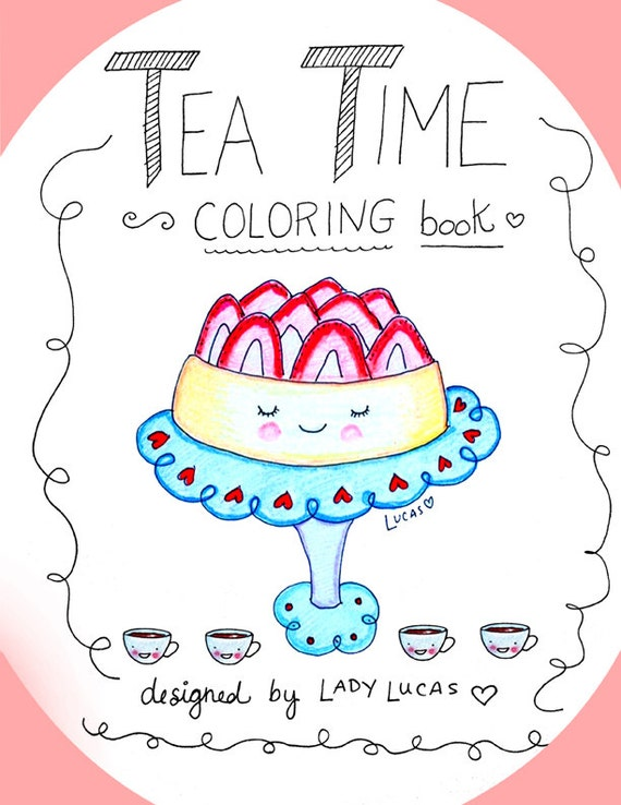 Tea Time Coloring Book for Adults or Kids PDF Colouring Book