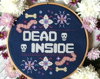Dead Inside Digital Cross Stitch Pattern / PDF - Instant Download Modern Cross Stitch Hoop Design
