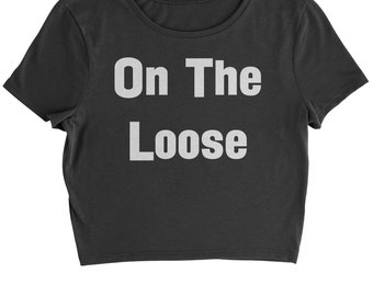 On The Loose Cropped T-Shirt