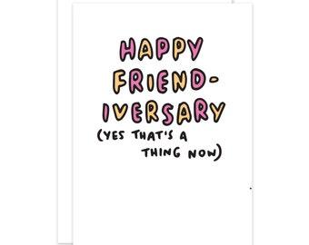 Happy Friend-iversary Card