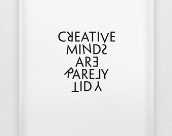 creative minds are rarely tidy print // black and white home decor // typographic office decor // minimalistic creativity print