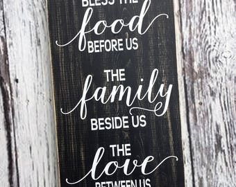 Bless the food before us| kitchen sign | dining room sign | the family beside us | and the love between us | wood sign | Style# HM121