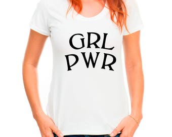 Grl Pwr T-Shirt, Hipster T Shirt, Feminist Shirt, Girl Power T-Shirt, Ladies T-shirt