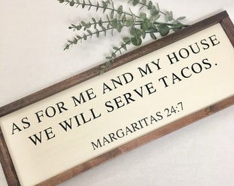 As for me and my house we will serve tacos painted solid wood sign