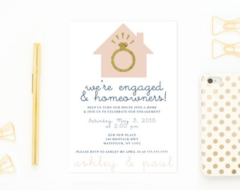 Engagement Party Invitation, Housewarming Party Invitation, Our New House, Engaged, Housewarming, Engaged, Engagement Ring, Gold [151]