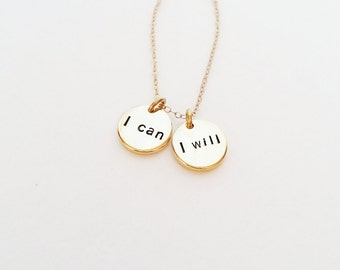 I CAN, I WILL Necklace // 14kt Gold Necklace // Inspirational Jewelry // Power, Strength // Recovery, Healing, Health// You Go Girl
