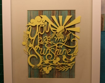 Original Paper Cutting - You Are My Sunshine