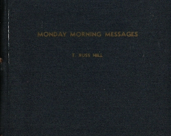 Monday Morning Messages + T. Russ Hill + 1952 + Vintage Inspiration Book