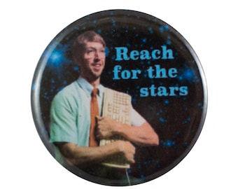 """Reach for the Stars 1.25"""" Button Pin"""
