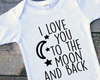 I love you to the moon and back baby bodysuit toddler tshirt