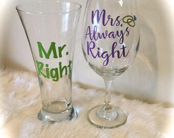 Mr Right - Mrs Always Right Wine Glasses