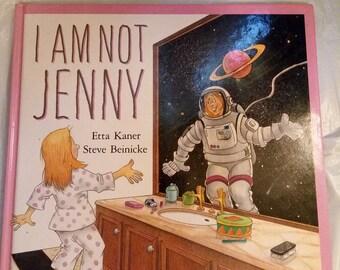 I  am not jenny by Etta kaner 1991 (new)