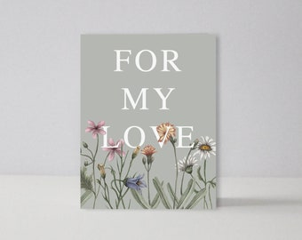 For My Love  | A2 Notecard