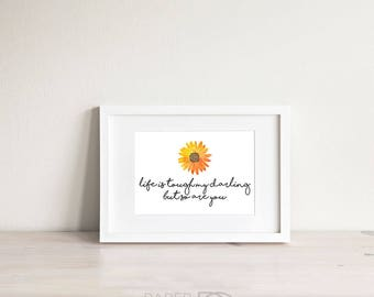 Printable quote, printable art, watercolor painting, flower art, quote print, inspirational quote, printable quotes, gift for her, quick