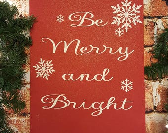 Be Merry and Bright Wood Sign