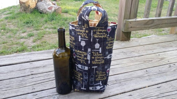 Quilted Wine Tote /Reversible Reusable Washable Wine Bag /Wine Gift Bag /Two Bottle Wine Bag/ Wine is Cheaper than a Therapist Wine Tote