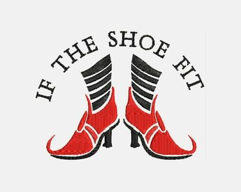 If the Shoe Fits Machine Embroidery Designs - Instant Download Filled Stitches Quote Embroidery Design 320