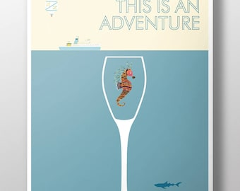 Life Aquatic | This is an Adventure | ART PRINT | Wall Art