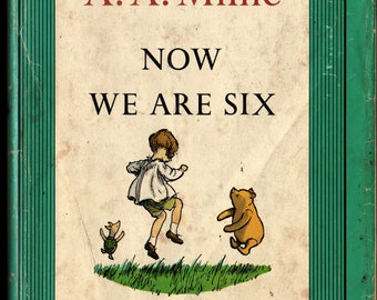 Now We Are Six + A. A. Milne + Ernest H. Shepard + 1961 + Vintage Kids Book